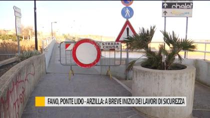 Fano, ponte Lido-Arzilla: a breve l'inizio dei lavori di sicurezza – VIDEO