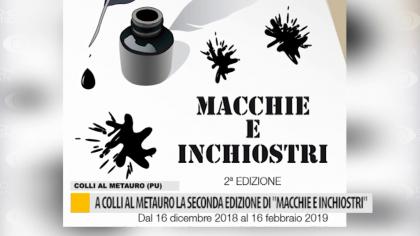 """""""MACCHIE E INCHIOSTRI"""", al via la 2^ edizione a Colli al Metauro – VIDEO"""