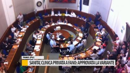 Sanità, clinica privata a Fano: approvata la variante –  VIDEO