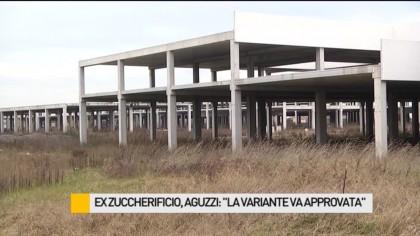 """Ex zuccherificio, Aguzzi: """"La variante deve essere approvata"""" – VIDEO"""