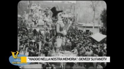"""""""Viaggio nella nostra memoria"""": domani su FanoTV – VIDEO"""