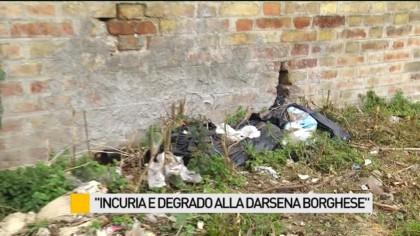 """""""Incuria e degrado alla Darsena Borghese"""" – VIDEO"""