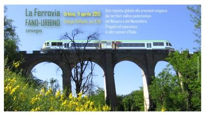 Un convegno per parlare della ferrovia Fano-Urbino