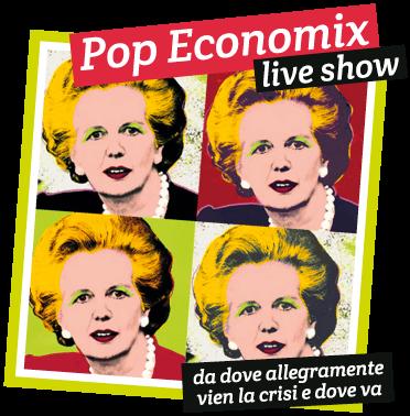 """Ultimo incontro di """"Terre di Mezzo 2015"""" con """"Pop Economix Live Show"""""""