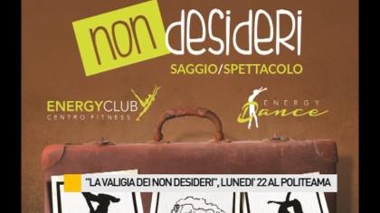 """La valigia dei non desideri"", lunedì 22 al Politeama – VIDEO"