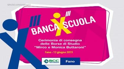 Banca X Scuola 2015 – BCC Fano