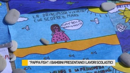 """""""Pappa Fish"""", i bambini presentano i lavori scolastici – VIDEO"""