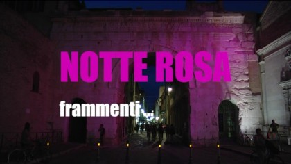 Notte Rosa 2015 – Frammenti