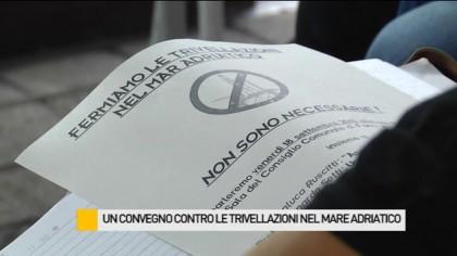 """Trivellazioni in Adriatico, procede la strada verso il referendum per dire """"no"""" a nuove trivellazioni – VIDEO"""