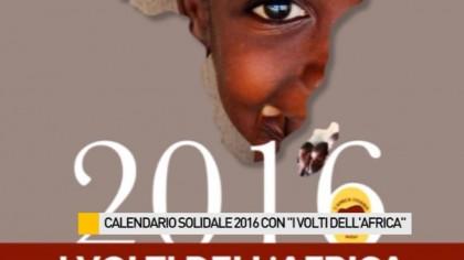 """Calendario solidale 2016: """"I volti dell'Africa"""" – VIDEO"""