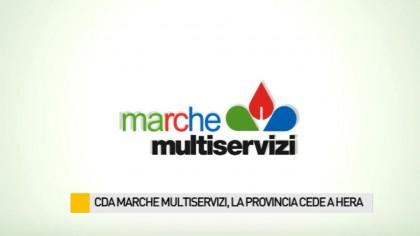 CDA Marche Multiservizi, la Provincia cede Hera – VIDEO