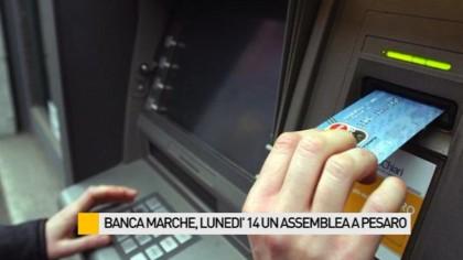Banca Marche, lunedì 14 un'assemblea a Pesaro – VIDEO