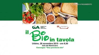 Il Bio in Tavola / Urbino  – Cia
