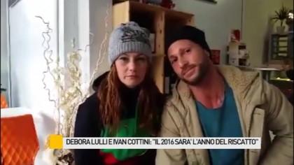 """Bebora Lulli e Ivan Cottini: """"Il 2016 sarà l'anno del riscatto"""" – VIDEO"""