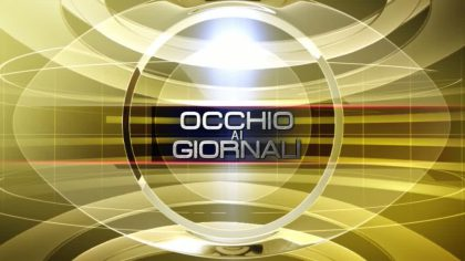 Occhio ai GIORNALI 29/03/2017
