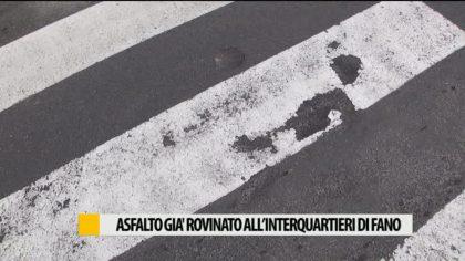 Asfalto già rovinato all'Interquartieri di Fano – VIDEO