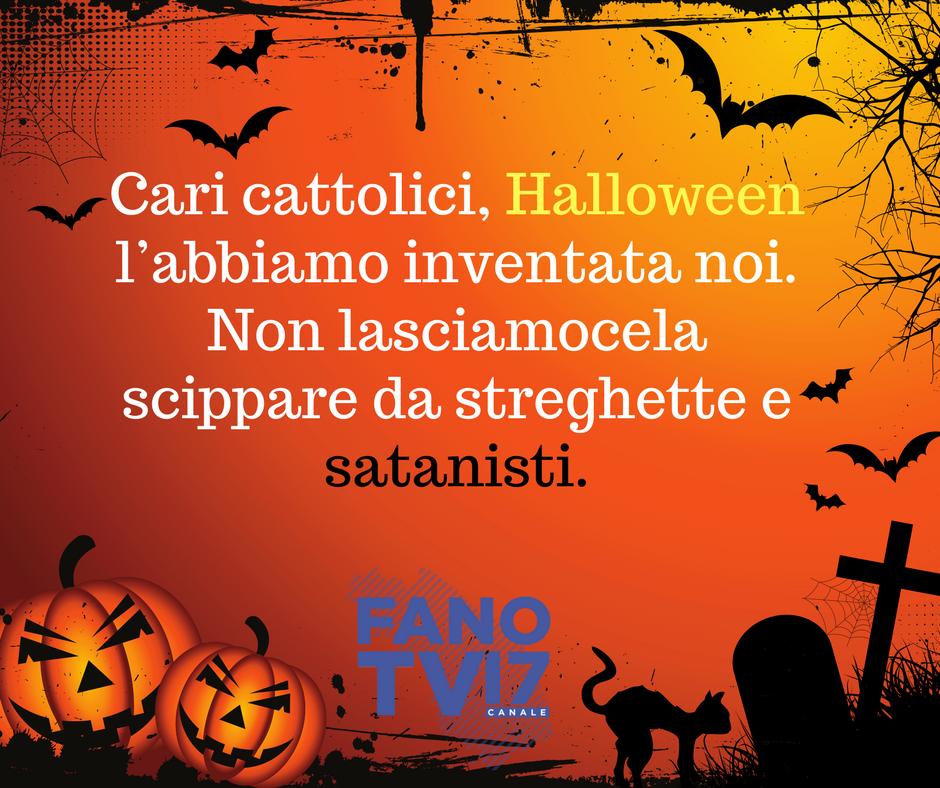 Il Significato Di Halloween.Cari Cattolici Halloween L Abbiamo Inventata Noi Non Lasciamocela