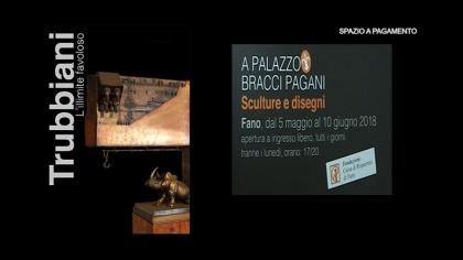"""Trubbiani – """"L'illimite Favoloso"""" – Mostra a Palazzo Pagani (dal 5 maggio al 10 giugno 2018)"""
