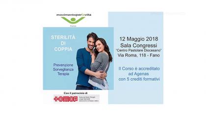 Sterilità di coppia – prevenzione sorveglianza e terapia (15 maggio 2018)