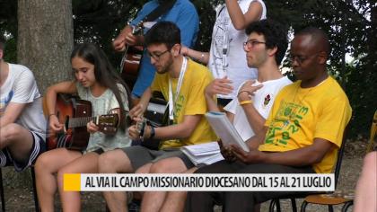 Al via il campo missionario diocesano dal 15 al 21 luglio – VIDEO