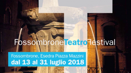 Fossombrone Teatro Festival 2018 – Paolo Sassanelli