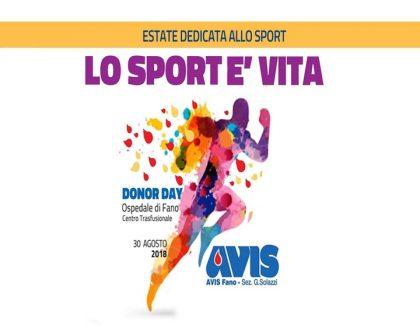 AVIS Donor Day – Lo sport è vita (agosto 2018)