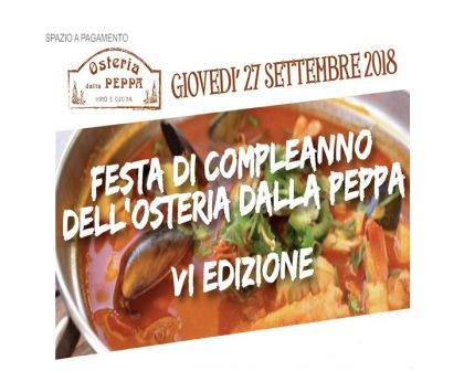 Festa di compleanno dell'Osteria dalla Peppa – VI edizione (27 settembre 2018)