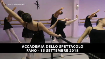 Accademia dello Spettacolo – Fano (15 settembre 2018)