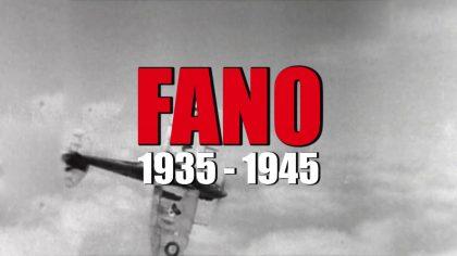 Fano 1935 – 1945. Documentario in cinque puntate in esclusiva su Fano TV