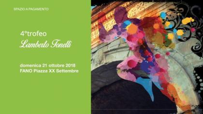 Quarto Trofeo Lamberto Tonelli (21 ottobre 2018)
