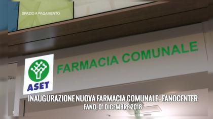 Inaugurazione nuova Farmacia Comunale – Fanocenter (01 dicembre 2018)