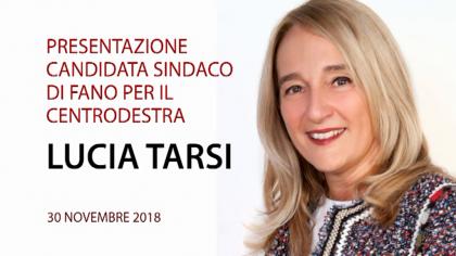 Presentazione candidata a Sindaco di Fano Lucia Tarsi (30 novembre 2018)