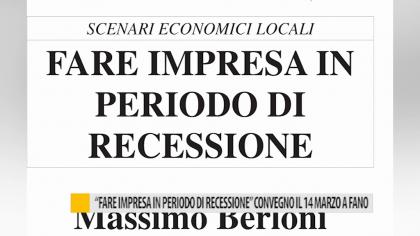 """Giovedi 14 a Fano, convegno: """"un nuovo modello vincente per fare impresa"""""""