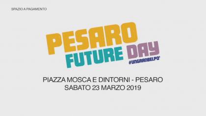 Pesaro Future Day (23 marzo 2019)