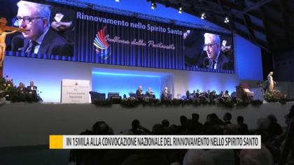 In 15mila alla convocazione nazionale del rinnovamento nello Spirito Santo – VIDEO