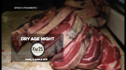 Dry Aged Night – Ristorante KM 25 (11 aprile 2019)
