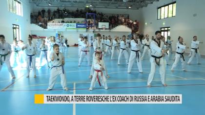 Taekwondo, a Terre Roveresche l'ex coach di Russia e Arabia Saudita – VIDEO