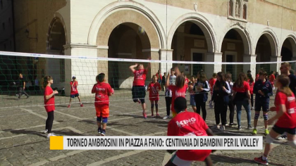 Torneo Ambrosini in piazza a Fano: centinaia di bambini per il volley – VIDEO