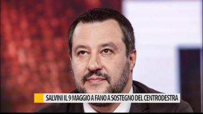 Salvini il 9 maggio a Fano a sostegno del centrodestra – VIDEO