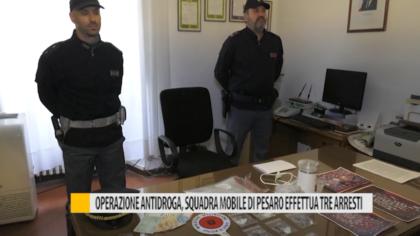 Operazione antidroga, squadra mobile di Pesaro effettua tre arresti – VIDEO