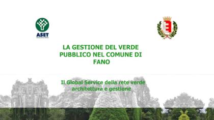 ASET La gestione del verde pubblico nel comune di Fano (14 maggio 2019)