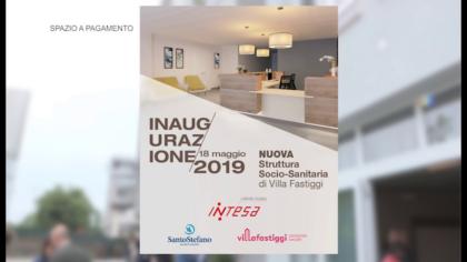 Inaugurazione Nuova Struttura Socio-Sanitaria di Villa Fastiggi (18 maggio 2019)