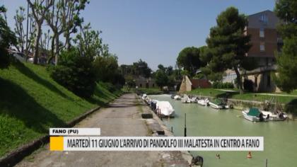 Martedì 11 giugno l'arrivo di Pandolfo III Malatesta in centro a Fano – VIDEO