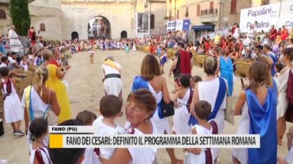 Fano dei Cesari: definito il programma della settimana romana – VIDEO