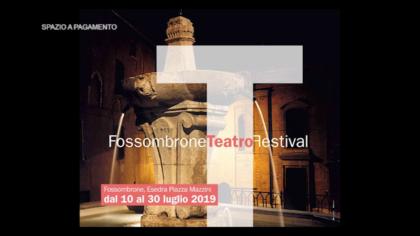 Fossombrone Teatro Festival 2019 – Andrea Bosca
