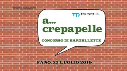 A… crepapelle – concorso di barzellette (22 luglio 2019)