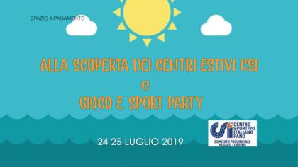 Alla scoperta dei centri estivi CSI  e Gioco e Sport Party  (24 25 luglio 2019)