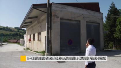 Efficientamento energetico: finanziamento a 5 comuni di Pesaro-Urbino – VIDEO