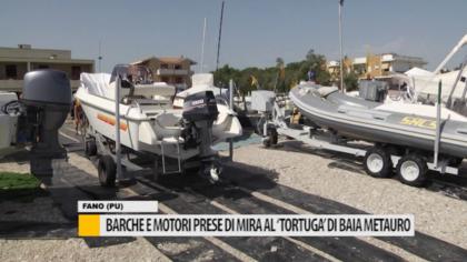 """Fano, barche e motori presi di mira al """"Tortuga"""" di Baia Metauro – VIDEO"""