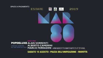 MAR80 – Marottanta Festival (10 agosto 2019)